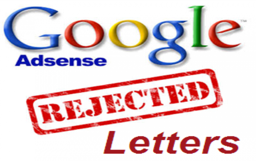 7 Reasons Why Google Rejects AdSense Application