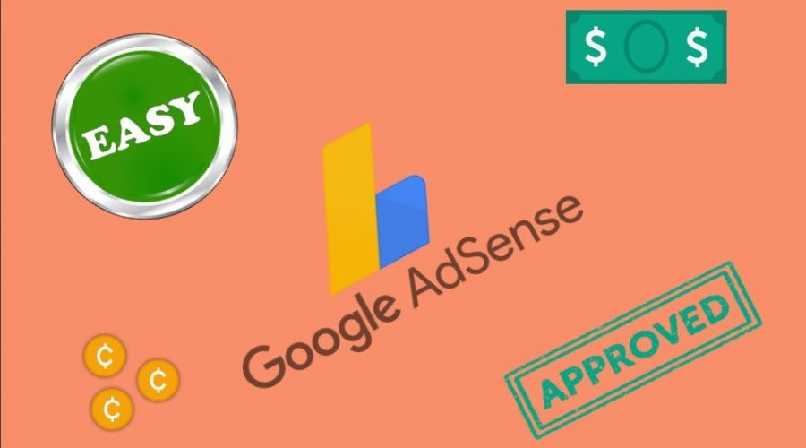 How to Get Easy Google AdSense Approval?