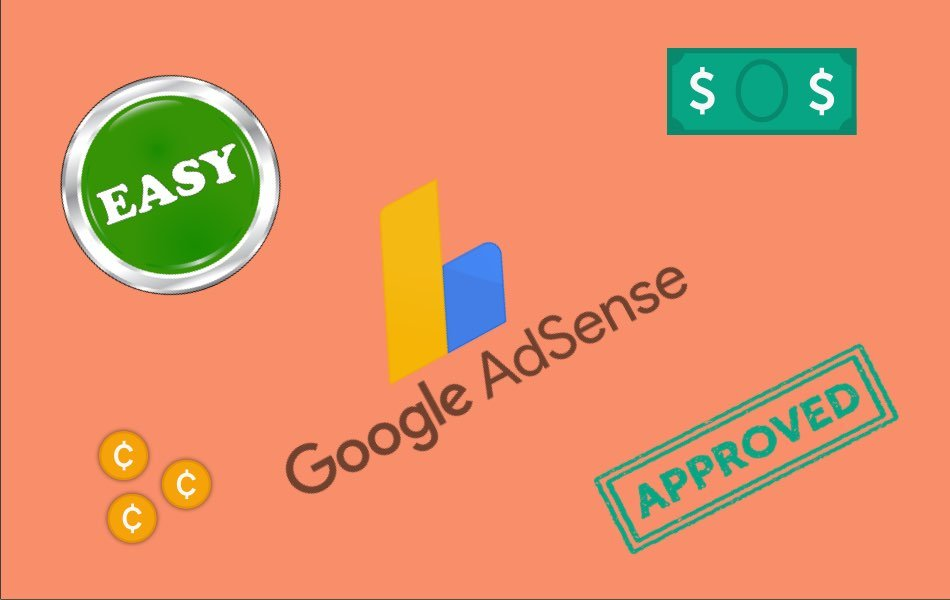 Get Easy Google AdSense Approval