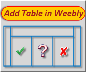 How to Add Table in Weebly Site?