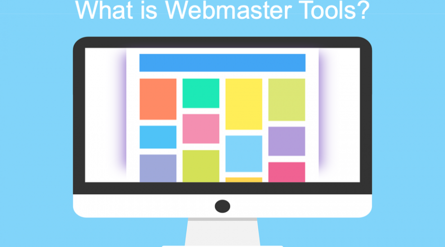 What is Webmaster Tools and What Can You Do With It?
