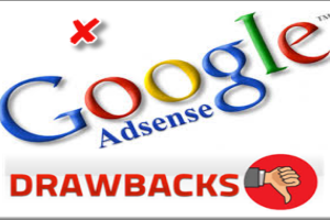 Google AdSense Drawbacks