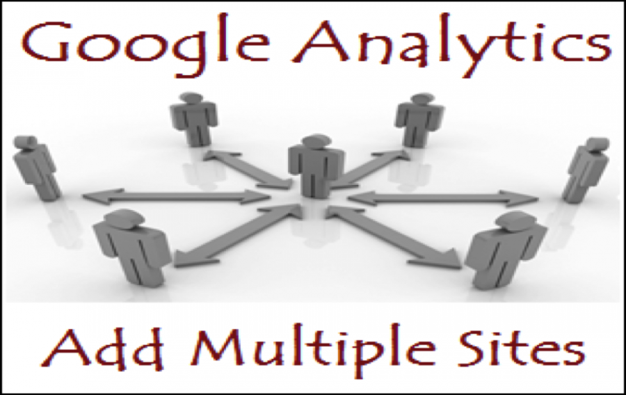 How to Add Multiple Sites in Google Analytics?