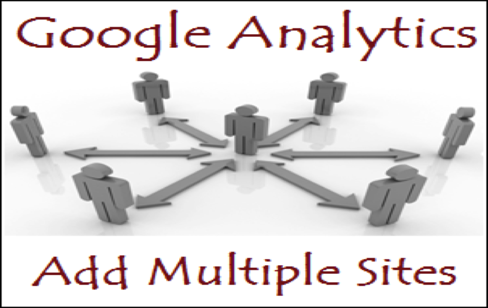 How to Add Multiple Site in Google Analytics?