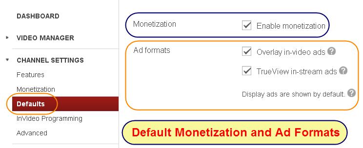 Default YouTube Monetization Settings