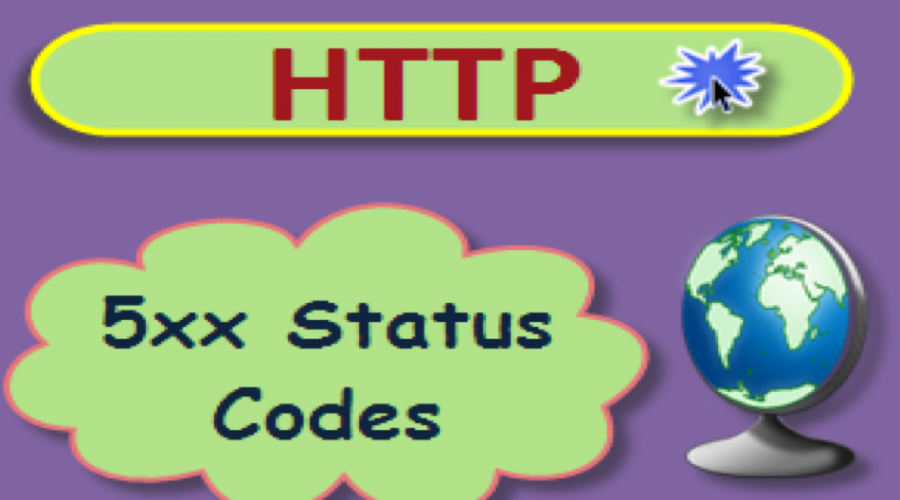 List of 5xx HTTP Status Codes with Explanation