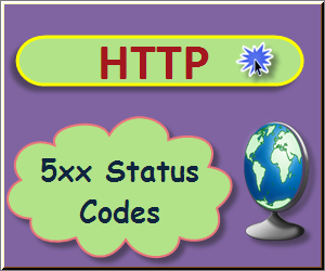 5xx HTTP Status Codes Explanation