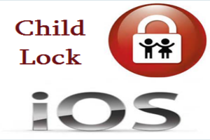 How to Set Child Lock in iOS on iPhone and iPad?