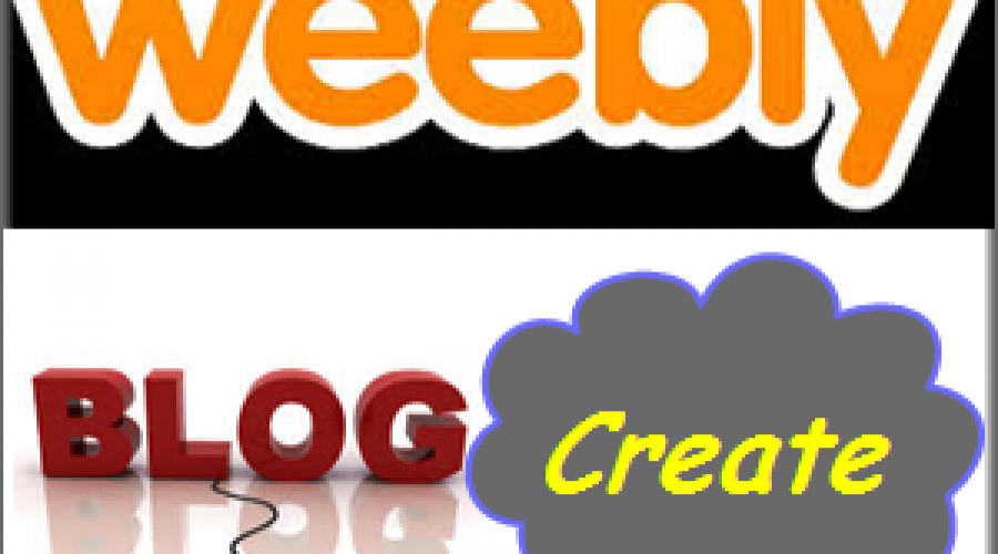 How to Create Free Blog With Weebly?