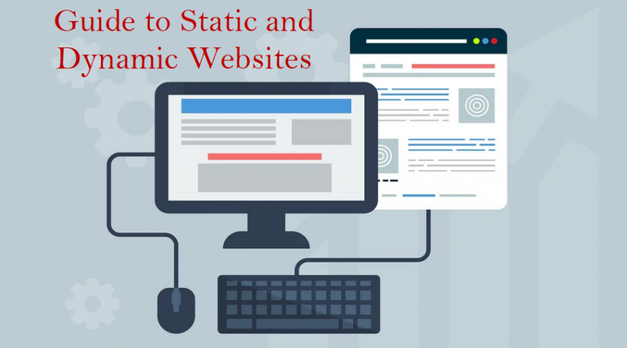 Guide to Static and Dynamic Websites