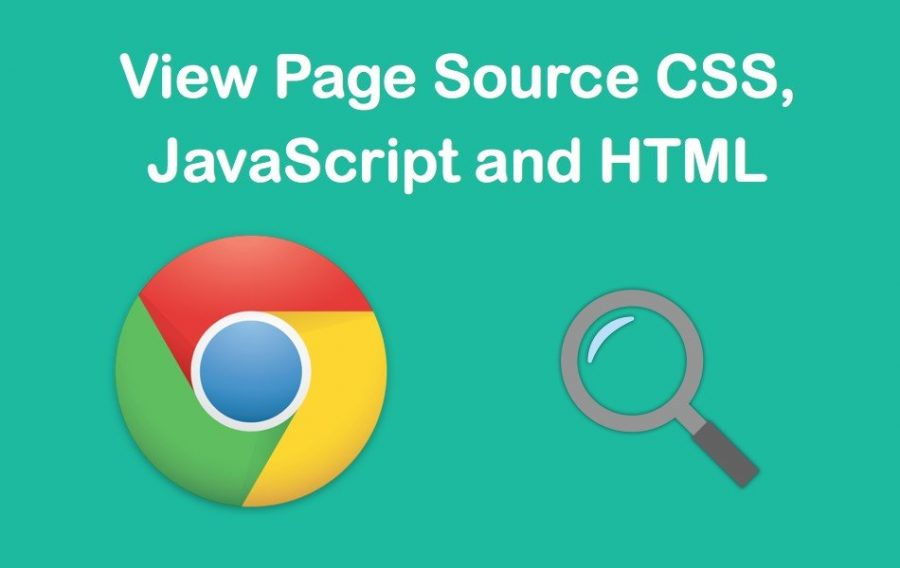 View Webpage Source Code HTML, CSS, JavaScript in Google Chrome