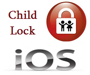 child lock on iphone how to set child lock for and iphone in ios webnots 13812