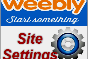 Weebly Site Settings