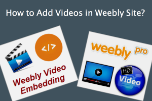 Add Videos in Weebly Site