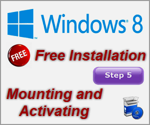Free Windows 8 Installation - Step5 - Mounting and Activating