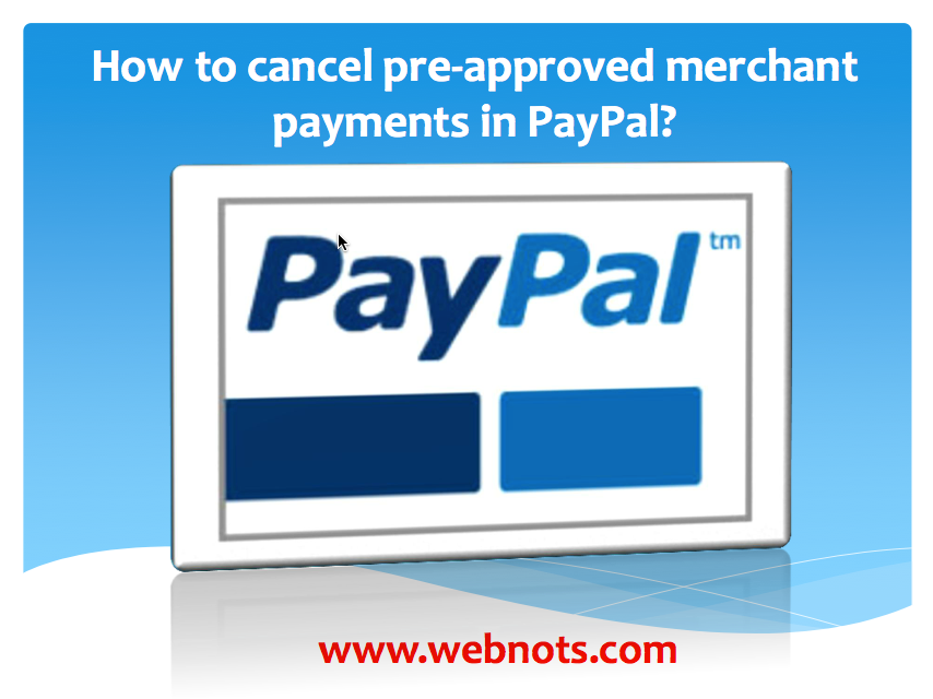 paypal how to cancel preapproved payments