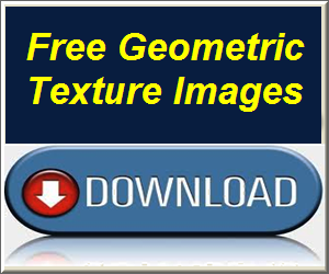 Download Free Geometric Texture Images