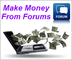 How to Make Money from Online Forums?