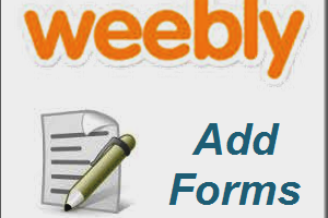 Add Forms in Weebly Site