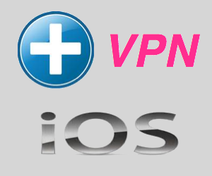 How to Add VPN in iOS for iPhone and iPad?