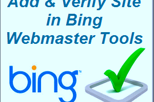Add & Verify Site in Bing Webmaster Tools
