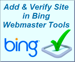How to Add and Verify Your Site in Bing Webmaster Tools?
