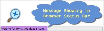 """Browser Message Showing """"Waiting for fonts.googleapis.com"""""""
