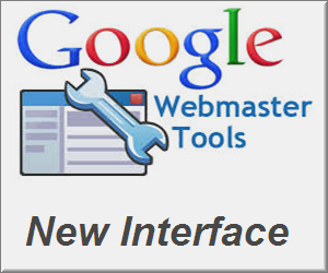 Google Webmaster Tools New Interface