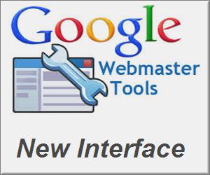 Google Webmaster Tools New Interface