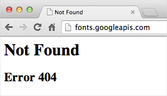 fonts.googleapis.com Not Found