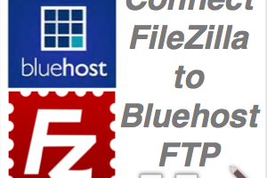 How to Connect FileZilla to Bluehost FTP Server?