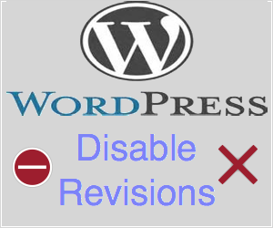 Disable WordPress Revisions