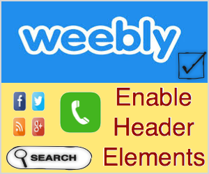 Enable Phone Text, Social Icons and Search Box in Weebly Header