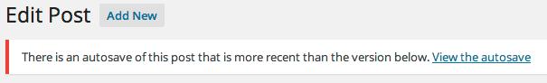 WordPress Autosave Warning Message