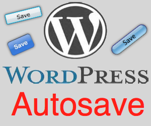 What is WordPress Autosave?