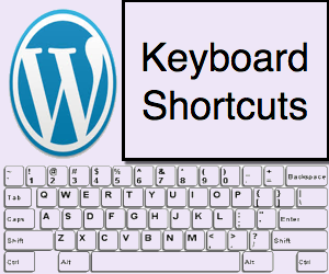 WordPress Keyboard Shortcuts Guide