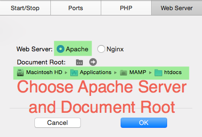 Choose MAMP Web Server and Document Root