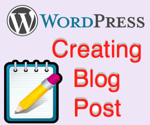 How to Create Post in WordPress?