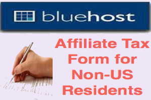 How to Fill Bluehost Affiliate Tax Form