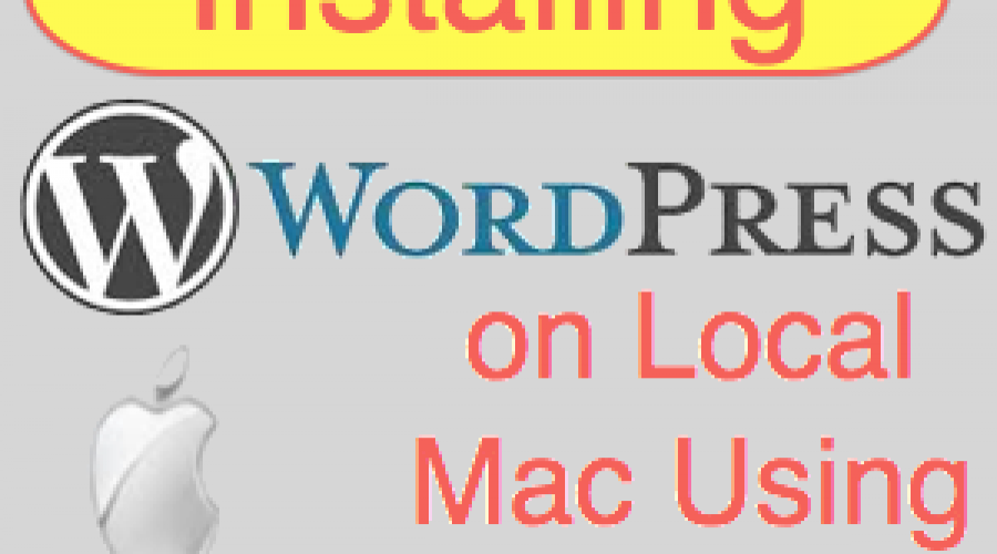 How to Install WordPress on Local Mac Using MAMP?