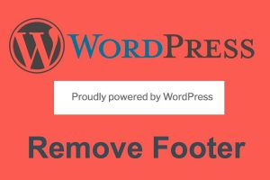 Remove Proudly Powered By WordPress Footer