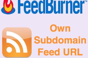 Feedburner Own Custom Subdomain URL