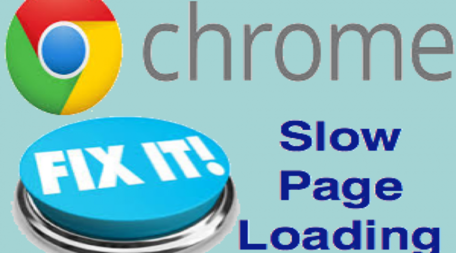 Fix Google Chrome Slow Page Loading Issue
