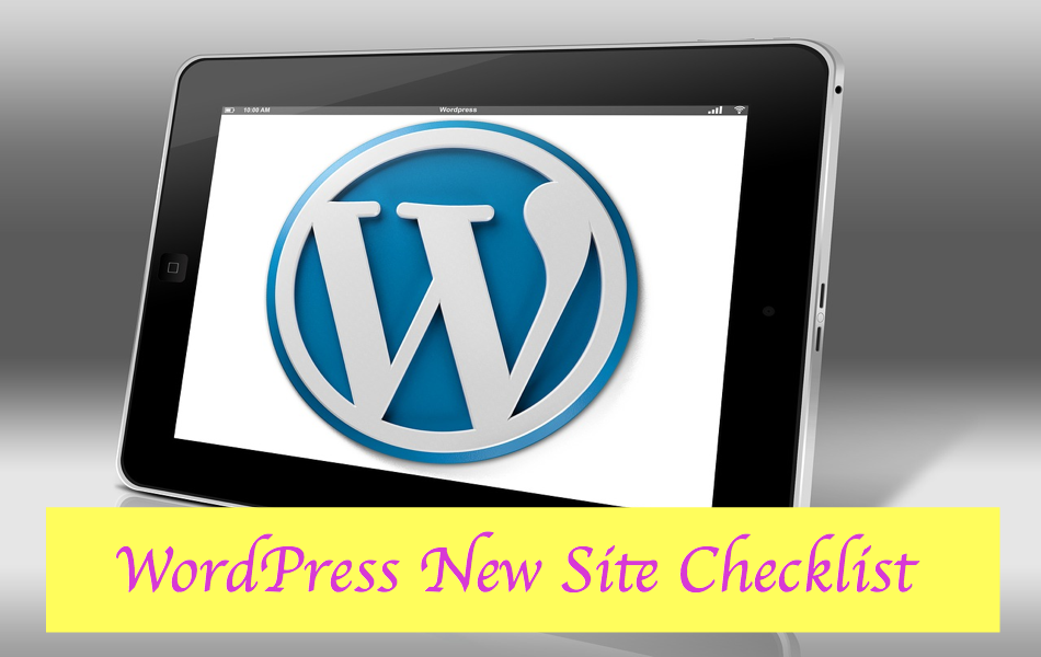 Checklist for Launching New WordPress Site