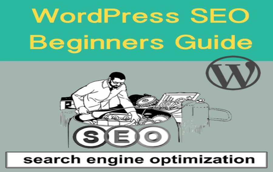 WordPress SEO Beginners Guide