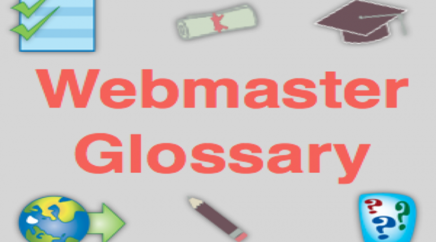 Webmaster Glossary Terms