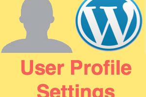 WordPress User Profile Settings