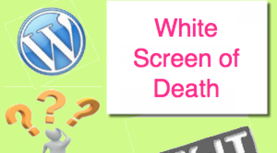 Correct WordPress White Screen of Death Issue