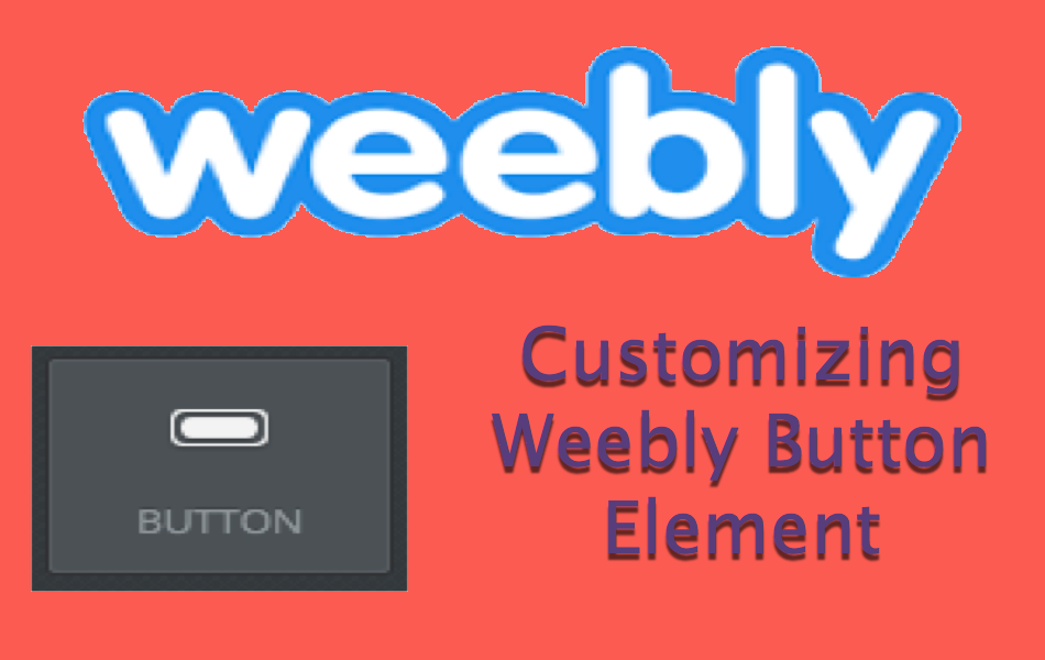 Customizing Weebly Button Element