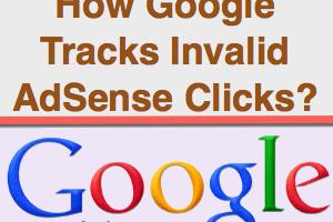 How Google Can Track Invalid AdSense Click